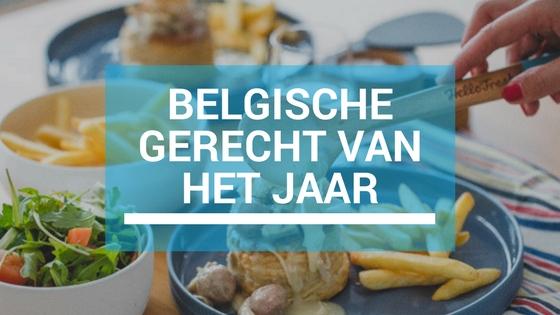 Zoek mee naar het 'Belgische gerecht van het jaar'!