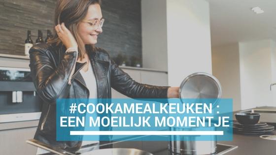 #cookamealkeuken – een moeilijk momentje