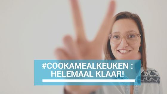 #cookamealkeuken: helemaal klaar!